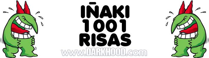 Iñaki_1001_risas_www-DARKHOOD-com